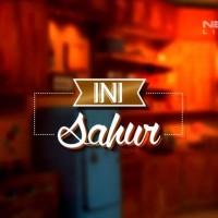 Ini Sahur - 14 Juli - Loe Gue Friend